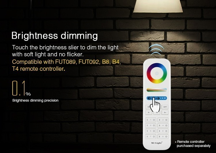 brightness dimming touch the brightness slider to dim the light with soft light an no flicker compatible with FUT089 FUT092 B8 B4 T4 remotes