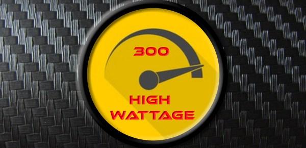 high wattage